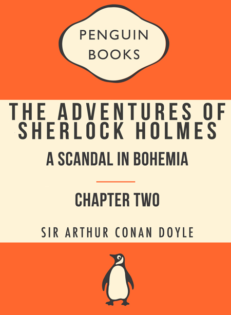 Sherlock Holmes: A Scandal in Bohemia, Chapter Two