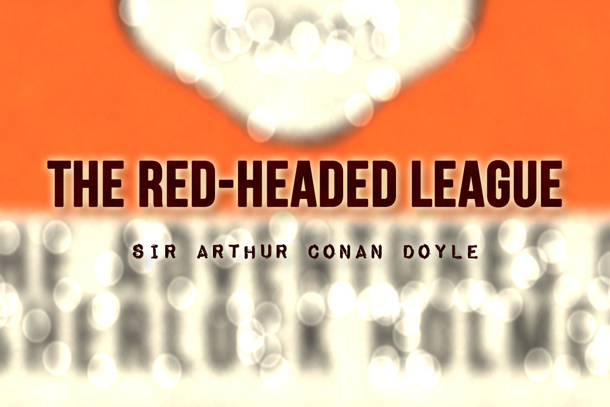 The Red-Headed League - Videos & Lessons | Study.com
