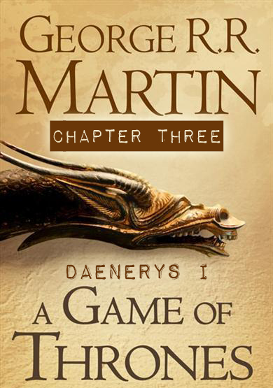 A Game of Thrones Chapter 3